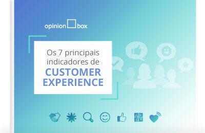 Infográfico – 7 indicadores de Customer Experience