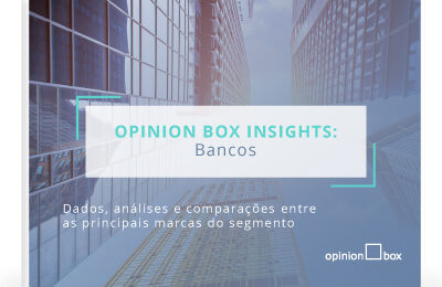 Opinion Box Insights: Bancos