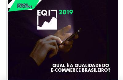 EQI Digital – Qual a qualidade do e-commerce brasileiro?