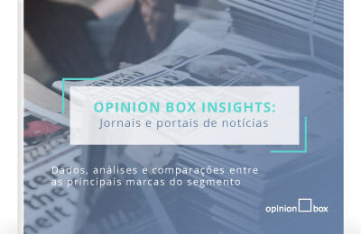 Opinion Box Insights – Jornais e portais de notícias