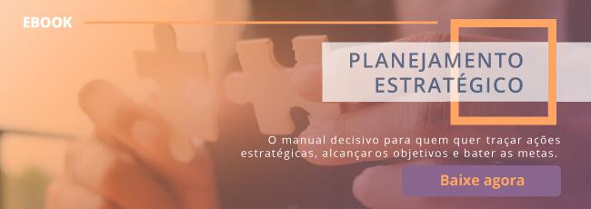 O que é planejamento estratégico e como elaborar o seu