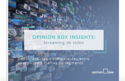 Opinion Box Insights: Streaming