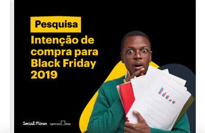 Pesquisa Intenção de Compra – Black Friday 2019