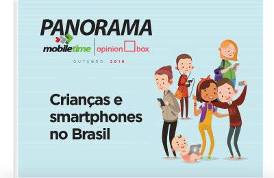 Panorama Mobile Time/Comércio Móvel: Crianças e Smartphones 2019