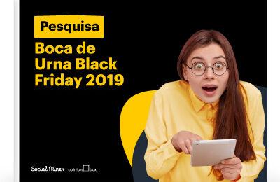 Pesquisa Boca de Urna Black Friday 2019