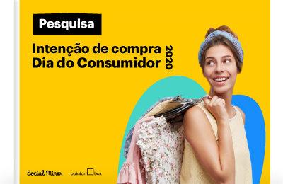 Pesquisa Intenção de Compra – Dia do Consumidor 2020