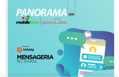 Panorama Mobile Time/Opinion Box: Mensageria no Brasil – Décima Edição