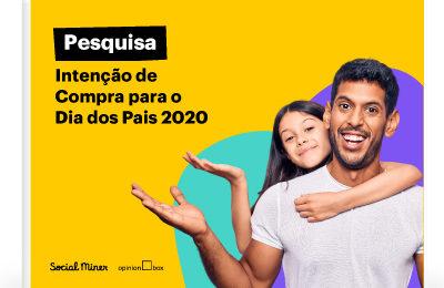Pesquisa Intenção de Compra – Dia dos Pais 2020
