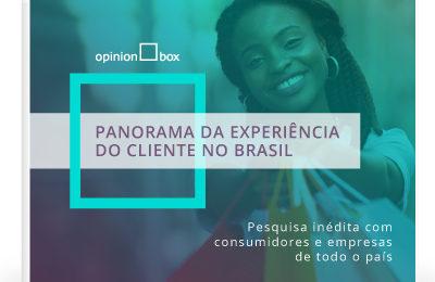 Panorama da Experiência do Cliente no Brasil