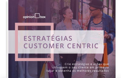 Ebook Estratégias Customer Centric