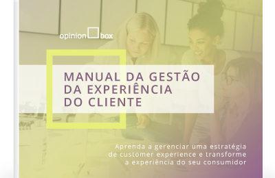 Manual da Gestão da Experiência do Cliente