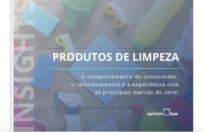 Opinion Box Insights: Produtos de Limpeza