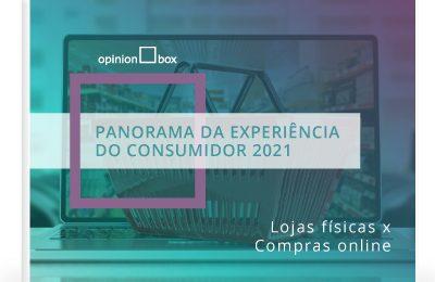 Ebook Panorama da Experiência do Consumidor 2021